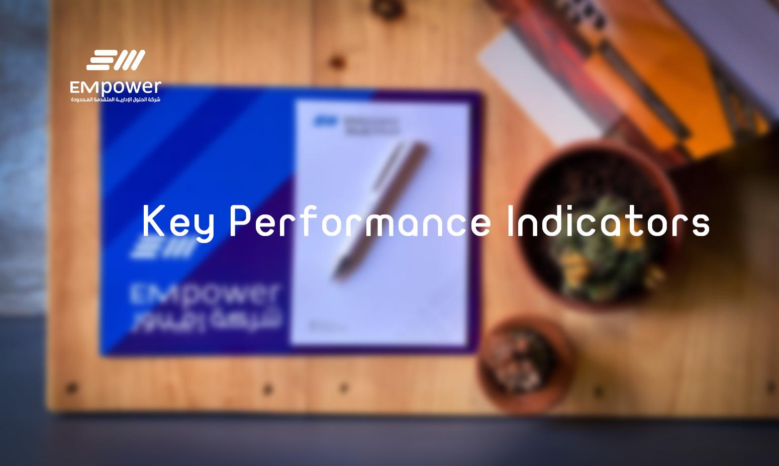Key Performance Indicators - أهمية مؤشرات الأداء KPI